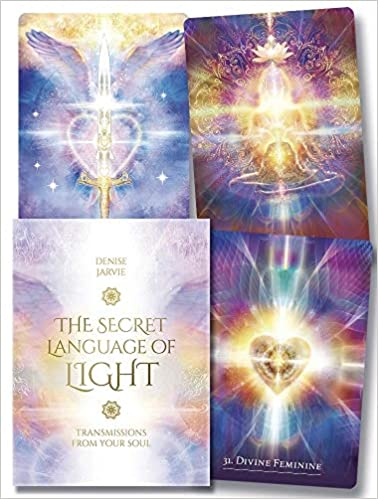 The Secret Language of Light Oracle: Transmissions from Your Soul by Denise Jarvie (Author)