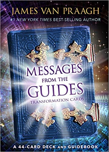 Messages from the Guides Transformation Cards by Mr James Van Praagh (Author)